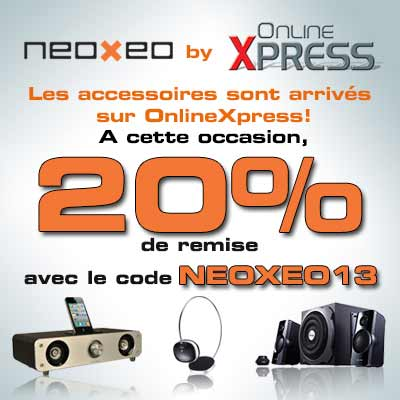 Remise exceptionnelle Onlinexpress 20% Neoxeo